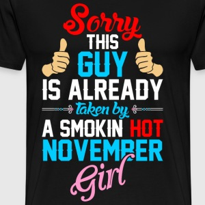Sorry Guy Already Taken By Hot November Girl T-Shirts - Men's Premium T-Shirt