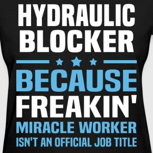 Hydraulic Blocker - Women's T-Shirt