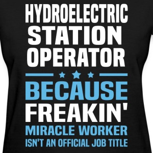 Hydroelectric Station Operator - Women's T-Shirt