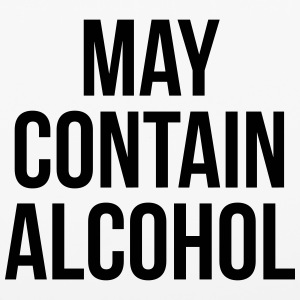 May Contain Alcohol Funny Quote Phone & Tablet Cases - iPhone 6/6s Rubber Case