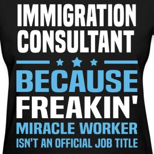 Immigration Consultant - Women's T-Shirt