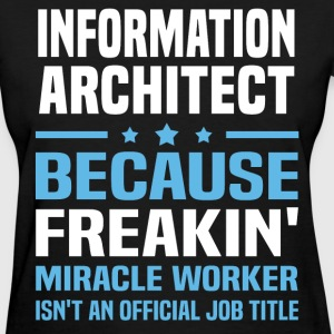 Information Architect - Women's T-Shirt