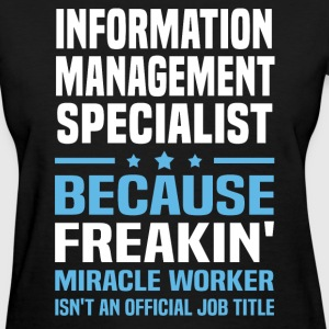 Information Management Specialist - Women's T-Shirt