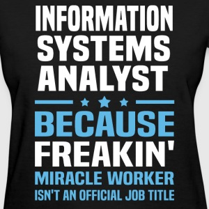 Information Systems Analyst - Women's T-Shirt
