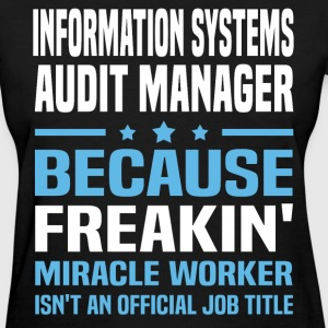 Information Systems Audit Manager - Women's T-Shirt