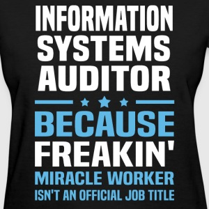 Information Systems Auditor - Women's T-Shirt