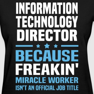 Information Technology Director - Women's T-Shirt