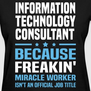 Information Technology Consultant - Women's T-Shirt