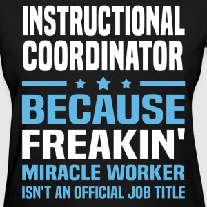 Instructional Coordinator - Women's T-Shirt