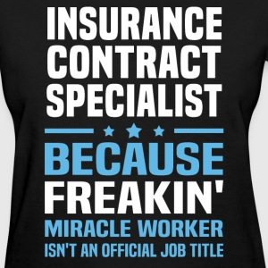 Insurance Contract Specialist T-Shirts - Women's T-Shirt
