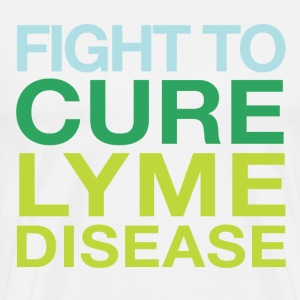 FIGHT TO CURE LYME DISEASE! - Men's Premium T-Shirt