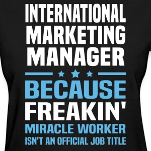 International Marketing Manager - Women's T-Shirt