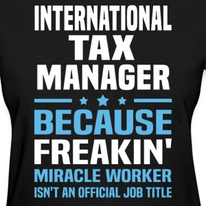 International Tax Manager - Women's T-Shirt