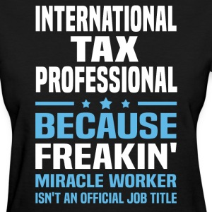 International Tax Professional - Women's T-Shirt