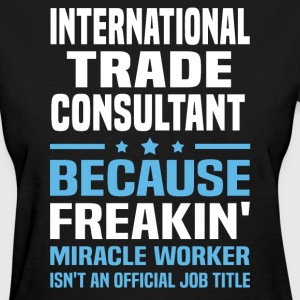 International Trade Consultant - Women's T-Shirt