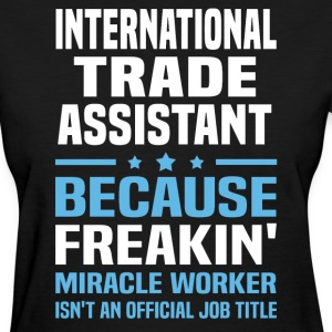 International Trade Assistant - Women's T-Shirt
