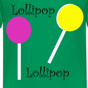 Lollipop Lollipop - Toddler Premium T-Shirt