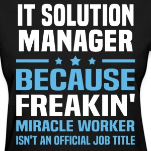 IT Solution Manager - Women's T-Shirt