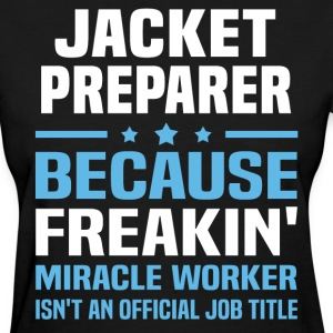 Jacket Preparer - Women's T-Shirt