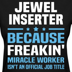 Jewel Inserter - Women's T-Shirt