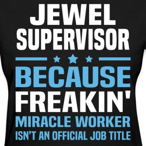 Jewel Supervisor - Women's T-Shirt