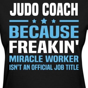 Judo Coach - Women's T-Shirt