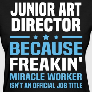 Junior Art Director - Women's T-Shirt