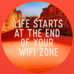 Life starts at the end of your wifi zone Bags & backpacks - Tote Bag