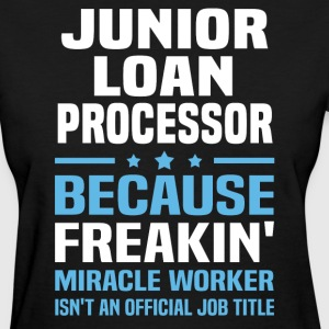 Junior Loan Processor - Women's T-Shirt
