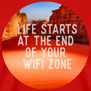 Life starts at the end of your wifi zone T-Shirts - Men's Premium T-Shirt
