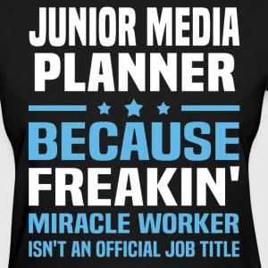 Junior Media Planner - Women's T-Shirt