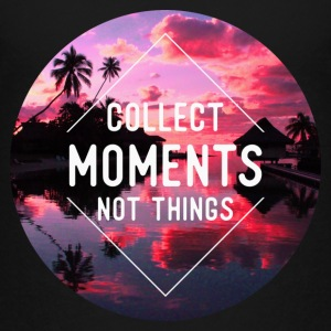 Collect moments not things Baby & Toddler Shirts - Toddler Premium T-Shirt