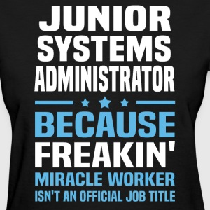 Junior Systems Administrator - Women's T-Shirt