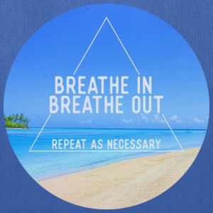 Breathe in breathe out Bags & backpacks - Tote Bag