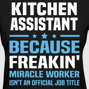Kitchen Assistant - Women's T-Shirt