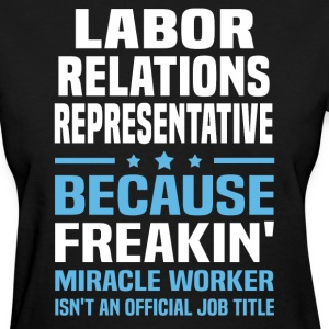 Labor Relations Representative - Women's T-Shirt