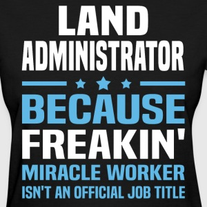 Land Administrator - Women's T-Shirt