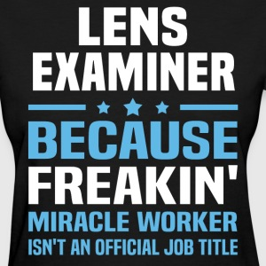 Lens Examiner - Women's T-Shirt