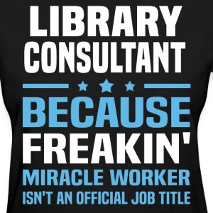 Library Consultant - Women's T-Shirt