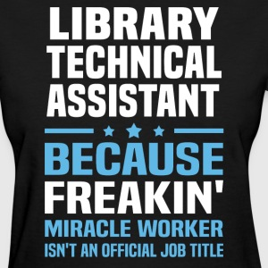 Library Technical Assistant - Women's T-Shirt