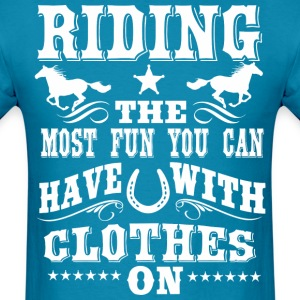 Riding -- Fun  T-Shirts - Men's T-Shirt