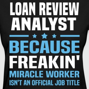 Loan Review Analyst - Women's T-Shirt