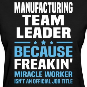 Manufacturing Team Leader - Women's T-Shirt