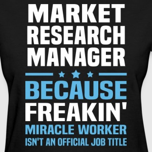 Market Research Manager - Women's T-Shirt