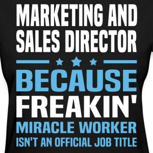 Marketing and Sales Director - Women's T-Shirt