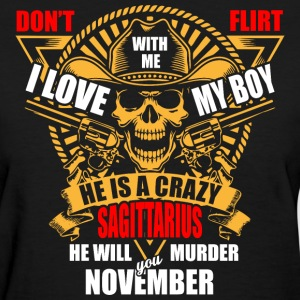 Don't Flirt with me I Love My Boy He is a Crazy Sa - Women's T-Shirt