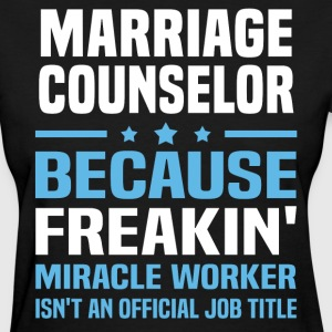 Marriage Counselor - Women's T-Shirt