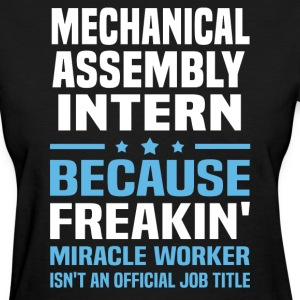 Mechanical Assembly Intern - Women's T-Shirt