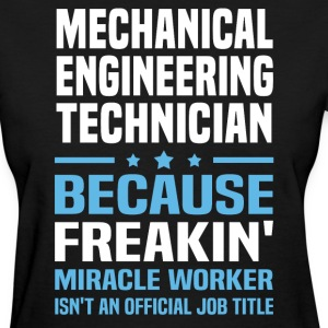 Mechanical Engineering Technician - Women's T-Shirt