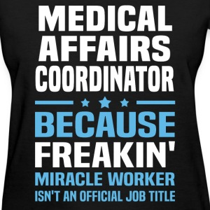 Medical Affairs Coordinator - Women's T-Shirt